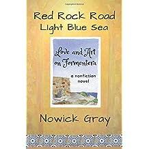 Red Rock Road, Light Blue Sea