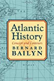 Atlantic History, Bernard Bailyn, 0674016882