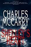 Shelley's Heart, Charles McCarry, 1590201736