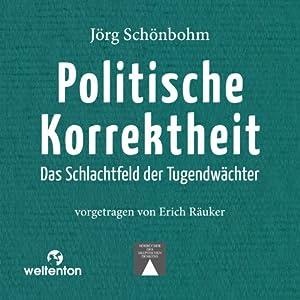 Politische Korrektheit Hörbuch