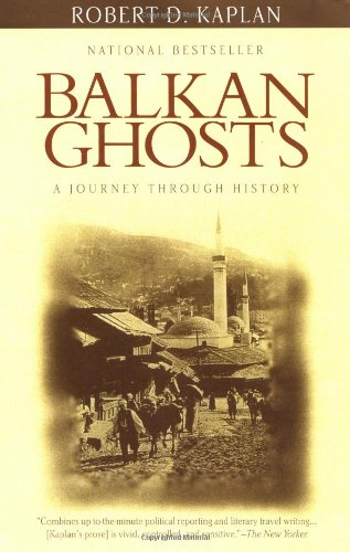Balkan Ghosts: A Journey Through History (Cod Ghost Stuff)