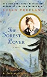 The Forest Lover by  Susan Vreeland in stock, buy online here