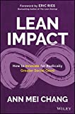 img - for Lean Impact: How to Innovate for Radically Greater Social Good book / textbook / text book