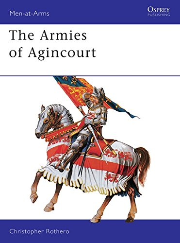The Armies of Agincourt (Men-at-Arms Series - Series 113