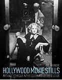 Hollywood Movie Stills (new edition)