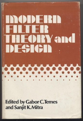 Modern Filter Theory and Design