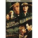Pilgrimage / Born Reckless (Double Feature)