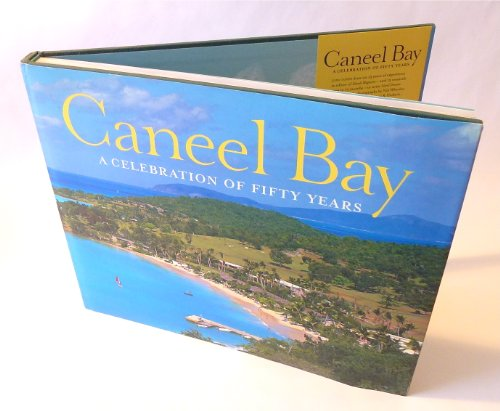 Caneel Bay: A Celebration of Fifty Years - Caneel Bay