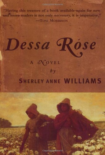 Dessa Rose: A Novel 6th (sixth) printing Edition by Williams, Sherley A. published by William Morrow Paperbacks (1999)