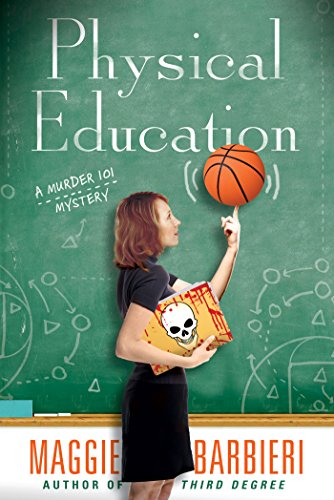Physical Education (A Murder 101 Mystery Book 6)