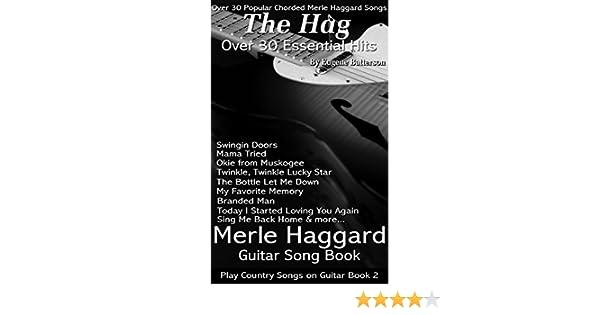 Merle Haggard Song Lyrics Guitar Chords Play Country Songs On