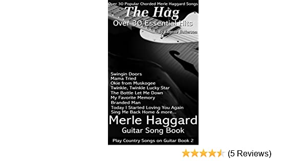 Merle Haggard Song Lyrics Guitar Chords Play Country Songs On