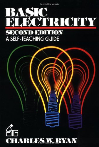 Basic Electricity: A Self-Teaching Guide (Wiley Self-Teaching Guides)