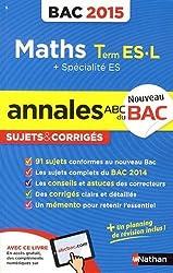 Annales ABC du BAC 2015 Maths Term ES.L + spécialité ES