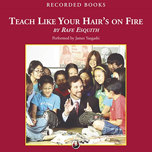 Teach Like Your Hair's On Fire by Recorded Books