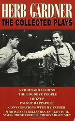 Herb Gardner: The Collected Plays by Herb Gardner (2001-05-01)