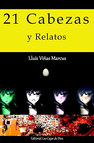 21 Cabezas y Relatos (Spanish Edition) Kindle Edition