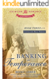 Banking on Temperance (Cotillion Ball Book 3)