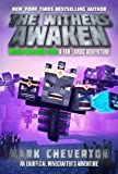 #3: The Withers Awaken: Wither War Book Two: A Far Lands Adventure: An Unofficial Minecrafter's Adventure