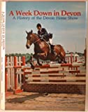 A Week down in Devon, Christopher S. Hyde and Joseph F. Viesti, 080196458X