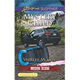 Mystery Child (Mission: Rescue) by Shirlee McCoy (2016-06-07)