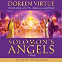 Solomon's Angels: A Novel Audiobook by Doreen Virtue Narrated by Doreen Virtue