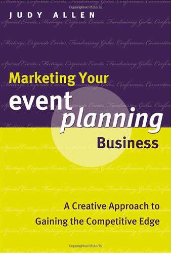 Marketing Your Event Planning Business: A Creative...