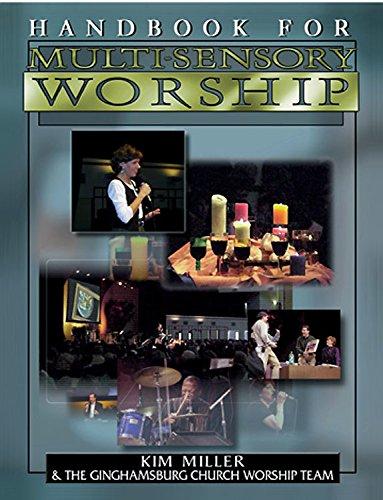 Handbook for Multi-Sensory Worship, - Store Hours Center Friendly