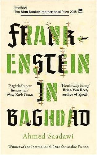 Frankenstein In Baghdad Shortlisted For The Man Booker
