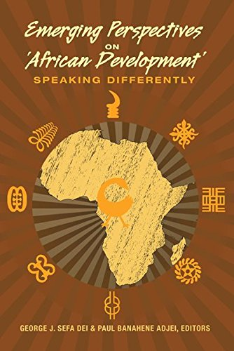 Emerging Perspectives on 'African Development': Speaking Differently (Counterpoints)