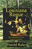 img - for Louisiana Rogue book / textbook / text book