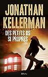 Des petits os si propres par Kellerman