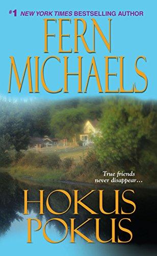 Not Even An Ocean Can Keep The Sisterhood From Helping A Friend In Need….  Hokus Pokus (Sisterhood Book 9)  by Fern Michaels