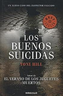 Los buenos suicidas par Toni Hill