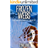 Frozen Webs: A Post-Apocalyptic, Dystopian Series (The Survivor Diaries Book 4)
