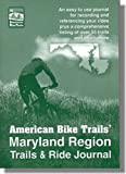 Maryland Trails and Ride Journal, Ray Hoven, 1574301225