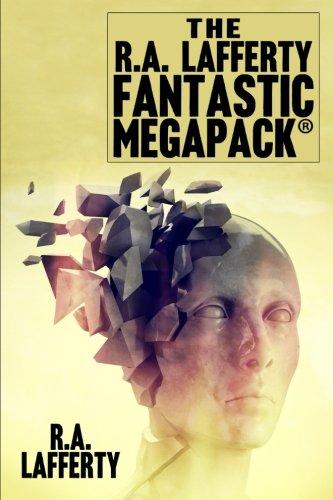 The R.A. Lafferty Fantastic MEGAPACK®