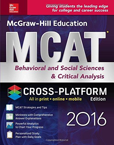 McGraw-Hill Education MCAT Behavioral and Social Sciences & Critical Analysis 2016 Cross-Platform Edition