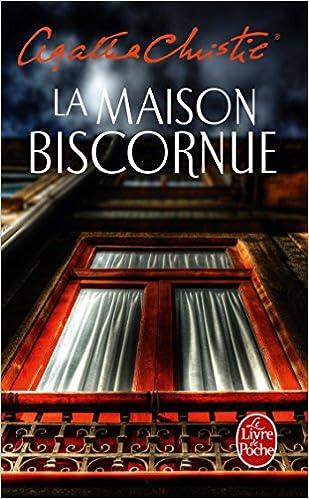 La Maison Biscornue Policier Thriller French Edition