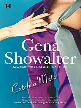Catch a Mate (Hqn) by [Showalter, Gena]