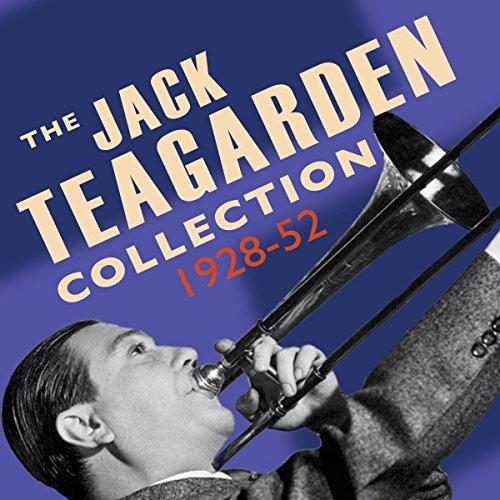 Jack Teagarden Collection 1928-52 (Jacks Outdoor)