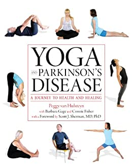 Yoga and Parkinsons Disease: A Journey to Health and Healing
