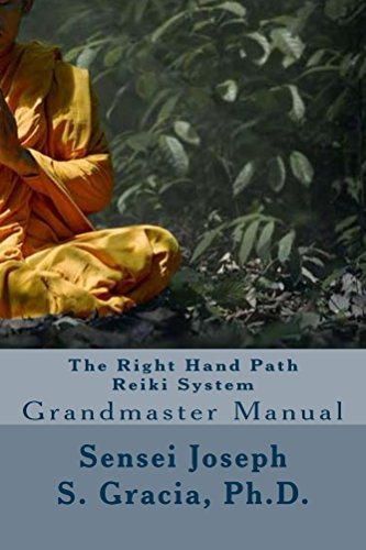 The Right Hand Path Reiki System: Grandmaster - System Manual Service