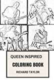 Queen Inspired Coloring Book: British Rock Opera and Progressive Rock Freddie Mercury and Brian May Inspired Adult Coloring Book (Coloring Nook for Adults)