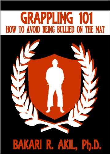 Grappling 101: How to Avoid Being Bullied on the Mat (Brazilian Jiu-Jitsu [BJJ] & Submission Grappling)