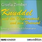 Knuddel und der Klapperstorch / Knuddel und der Ferienjob | Gisela Zimber