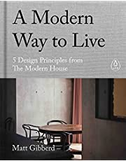 A Modern Way to Live: 5 Design Principles from The Modern House