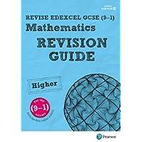 REVISE Edexcel GCSE (9-1) Mathematics Higher Revision Guide (with online edition): REVISE Edexcel GCSE (9-1) Mathematics Higher Revision Guide (with ... Higher (REVISE Edexcel GCSE Maths 2015)