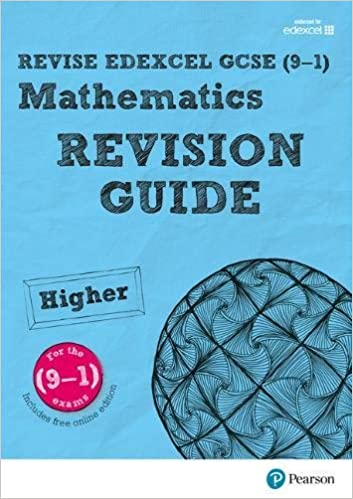 REVISE Edexcel GCSE (9-1) Mathematics Higher Revision Guide (with ...