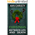 Christmas Between Life and Death